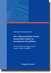Der völkerrechtliche Schutz humanitärer Helfer in bewaffneten Konflikten, Die Sicherheit des ...