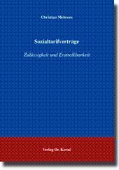 Sozialtarifverträge, Zulässigkeit und Erstreikbarkeit: Christian Mehrens