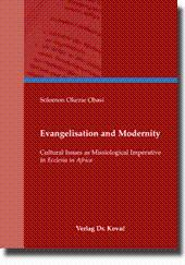 "Evangelisation and Modernity, Cultural Issues as Missiological Imperative in ""Ecclesia in ..."