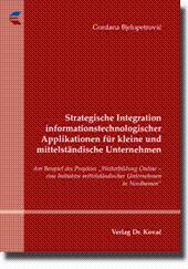 Strategische Integration informationstechnologischer Applikationen für kleine und mittelständische ...