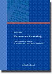 """Wachstum und Entwicklung, Eine theoretische Analyse in Modellen der """"Yang'schen Neuklassik&..."""