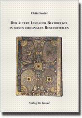 Der ältere Lindauer Buchdeckel in seinen originalen: Ulrike Sander