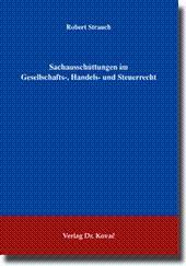 Sachausschüttungen im Gesellschafts-, Handels- und Steuerrecht,: Robert Strauch