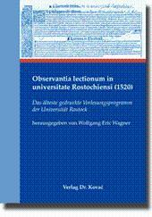 Observantia lectionum in universitate Rostochiensi (1520), Das älteste gedruckte ...