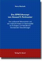 Das EPRG-Konzept von Howard V. Perlmutter, Eine umfassende Rekonstruktion und eine empirische ...