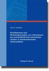 Eintrittsformen und Marketingstrategien von Unternehmen aus wirtschaftlich: Lutz R. Anderie