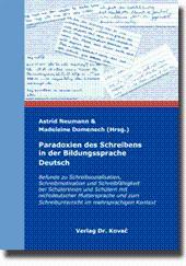 Paradoxien des Schreibens in der Bildungssprache Deutsch, Befunde zu Schreibsozialisation, ...