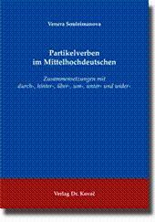 Partikelverben im Mittelhochdeutschen, Zusammensetzungen mit durch-, hinter-, über-, um-, unter- ...