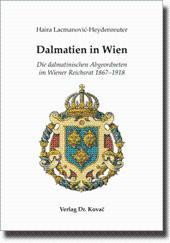 Dalmatien in Wien, Die dalmatinischen Abgeordneten im Wiener Reichsrat 1867-1918: Haira ...