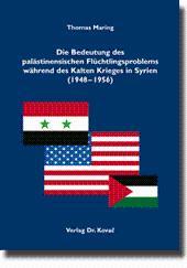 Die Bedeutung des palästinensischen Flüchtlingsproblems während des Kalten Krieges in Syrien (1948-...
