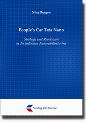 People's Car Tata Nano, Strategie und Revolution in der indischen Automobilindustrie: Nina ...