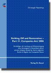 Striking Off and Restoration - Part 31, Companies Act 2006, Rechtsfolgen der Löschung und ...