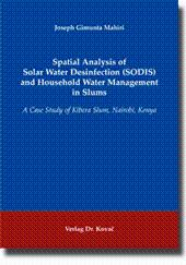 Spatial Analysis of Solar Water Desinfection (SODIS) and Household Water Management in Slums, A ...