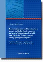 Kommunikation und Kooperation durch fachliche Konfrontation zwischen Jugend(gerichts)hilfe und ...