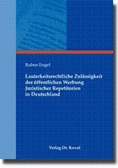 Lauterkeitsrechtliche Zulässigkeit der öffentlichen Werbung Juristischer Repetitorien: Ruben Engel