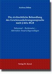 Die zivilrechtliche Behandlung des Gewinnauskehrungsanspruchs nach § 661a BGB, Tatbestand - ...