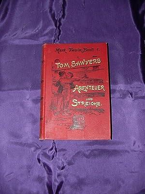 Tom Sawyers Abenteuer und Streiche Band 1: Twain, Mark