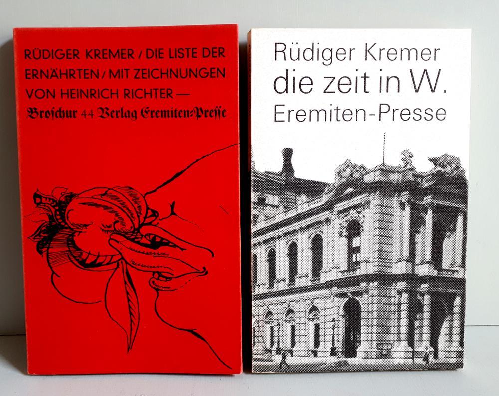 Die Liste der Ernährten / Die Zeit in W. - Eremiten-Presse - 2 Titel - signiert und numeriert - Kremer, Rüdiger