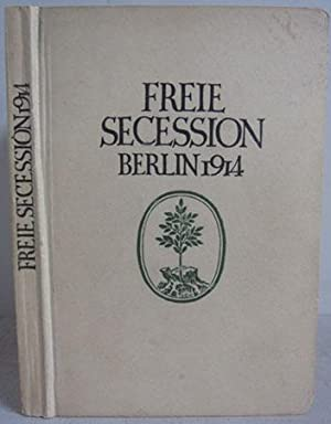 Katalog der ersten Ausstellung der Freien Secession: Freie Secession Berlin