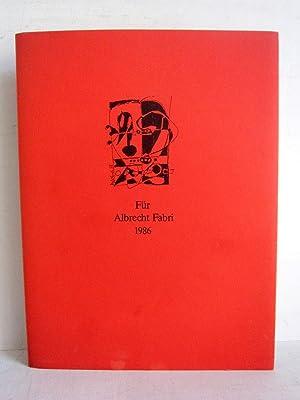 Für Albrecht Fabri 1986 signiert von Fabri: Geisthövel, Margarete (Red.)