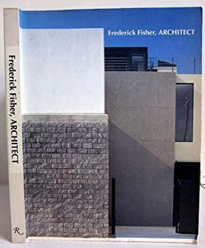 Frederick Fisher, Architect