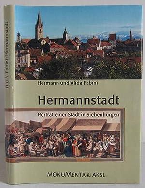 Hermannstadt - Porträt einer Stadt in Siebenbürgen: Fabini, Hermann /