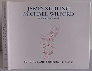 James Stirling Michael Wilford and Associates Buildings & Projects 1975-1992