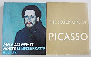 The Sculpture of Picasso / Pablo. Der: Penrose, Roland /