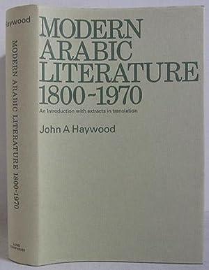Modern Arabic Literature 1800-1970 - An Introduction: Haywood, John A.