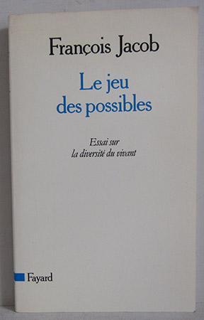 Le Jeu des possibles - Essai sur: Jacob, Francois