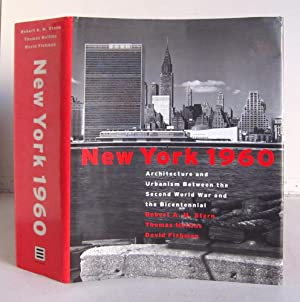 New York 1960 - Architecture and Urbanism Between the Second World War and the Bicentennial - 137...