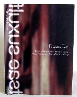 Fluxus East - Fluxus Netzwerke in Mittelosteuropa: Stegmann, Petra /