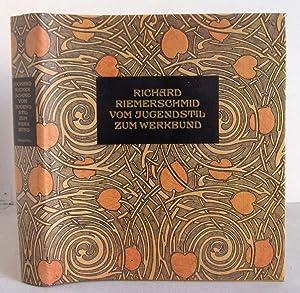 Richard Riemerschmid - Vom Jugendstil zum Werkbund: Nerdinger, Winfried (Hg.)