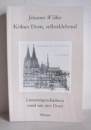 Kölner Dom, selbstklebend - Literaturgeschichten rund um: Wilkes, Johannes