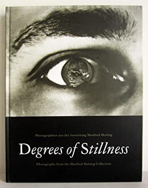 Degrees of Stillness - Photographien aus der: Lange, Susanne