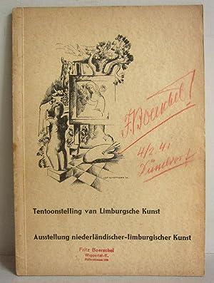 Ausstellung niederländischer-limburgischer Kunst / Tentoonstelling van Limburgsche: Marres, W. (Red.)