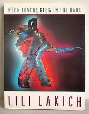 Lili Lakich - Neon Lovers Glow in: Lakich, Lili