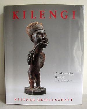 Kilengi - Afrikanische Kunst aus der Sammlung: Roy, Christoper D.