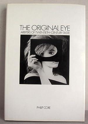 The Original Eye - Arbiters of Twentieth-Century: Core, Philip