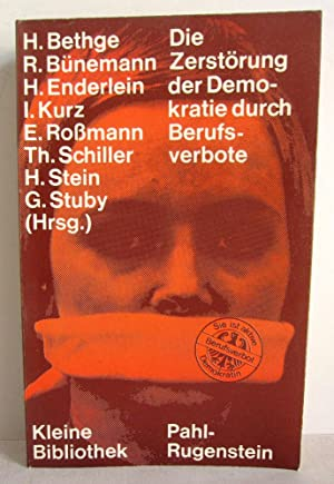 Die Zerstörung der Demokratie in der BRD: Bethge, Horst /