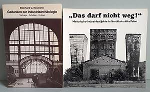 Gedanken zur Industriearchäologie - Vorträge, Schriften, Kritiken: Neumann, Eberhard G.