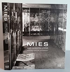 Mies van der Rohe and Modern Living - Interiors, Furniture, Photography