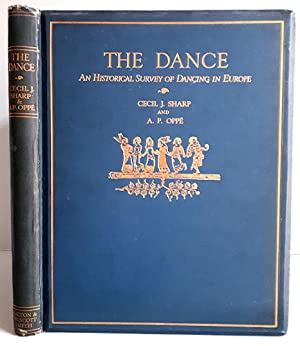 The Dance - An Historical Survey of Dancing in Europe mit ca. 65 Illustrations / Tafeln davon 4 P...