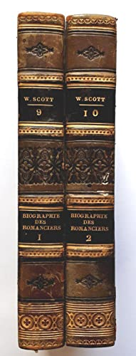 Biographie Littéraire des Romanciers Celebres (Biographical and critical Notices of eminent Novel...