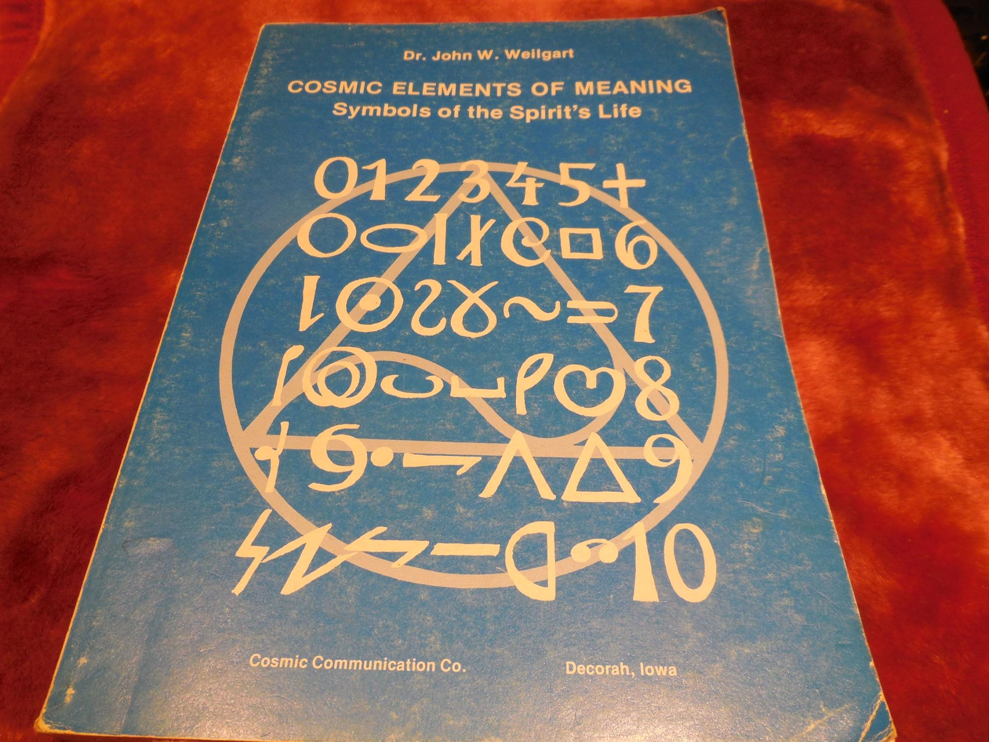 Cosmic Elements Of Meaning Symbols Of The Spirits Life A