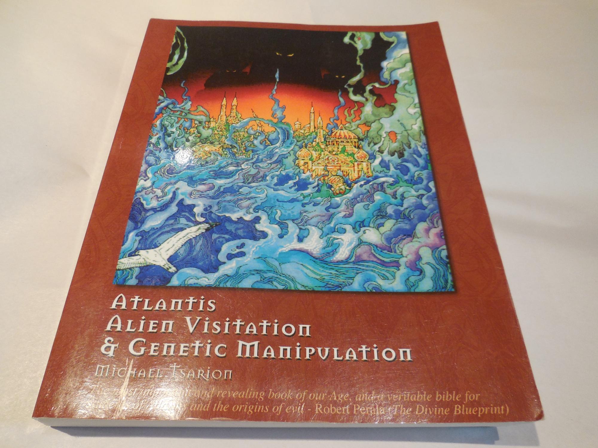 Atlantis alien visitation genetic manipulation by michael tsarion atlantis alien visitation genetic manipulation by michael tsarion abebooks malvernweather Images