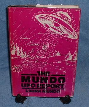 THE MUNDO UFO REPORT: Mundo, Laura