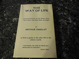 The Way of Life - A Guide to the Etheric World: Findlay, Arthur
