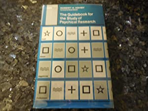 The Guidebook for the Study of Psychical Research: Ashby, Robert H.