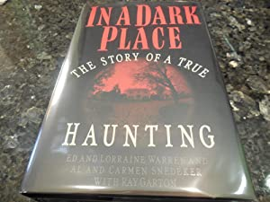 In a Dark Place: The Story of a True Haunting